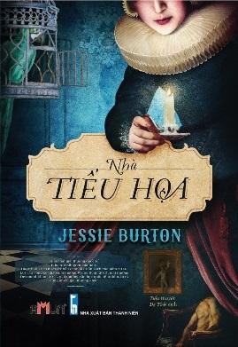 Nhà Tiểu Họa – Jessie Burton