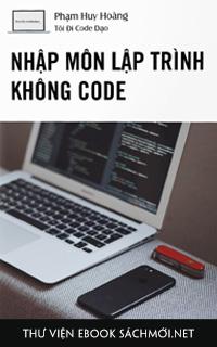 Nhập Môn Lập Trình Không Code