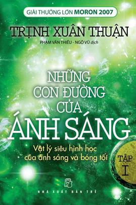Những Con Đường Của Ánh Sáng Tập 1 – Trịnh Xuân Thuận