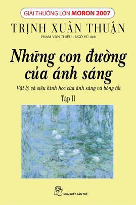 Những Con Đường Của Ánh Sáng Tập 2 – Trịnh Xuân Thuận