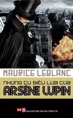 Những Cú Siêu Lừa Của Arsène Lupin – Maurice Leblanc