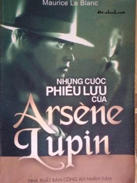 Những Cuộc Phiêu Lưu Của Asène Lupin – Maurice Leblanc