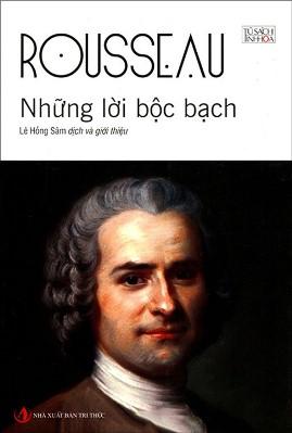 Những Lời Bộc Bạch – Jean-Jacques Rousseau