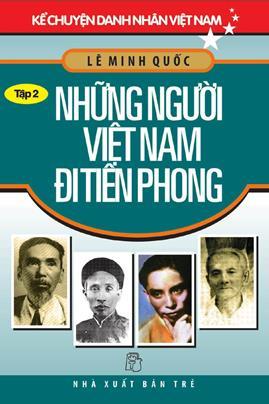 Những Người Việt Nam Đi Tiên Phong