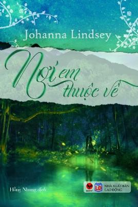 Nơi Em Thuộc Về – Johanna Lindsey