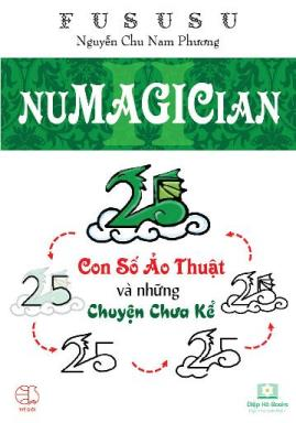 Numagician – Con Số Ảo Thuật và Những Chuyện Chưa Kể – FuSuSu Nguyễn Chu Nam Phương