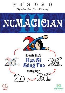 Numagician – Đánh Thức Họa Sĩ Sáng Tạo Trong Bạn – FuSuSu Nguyễn Chu Nam Phương