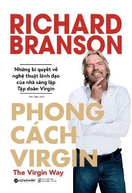 Phong Cách Virgin – Richard Branson