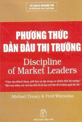 Phương Thức Dẫn Đầu Thị Trường – Michael Treacy & Fred Wiersema
