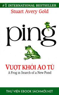 Ping – Vượt Khỏi Ao Tù