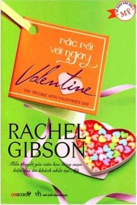 Rắc Rối Với Ngày Valentine – Rachel Gibson