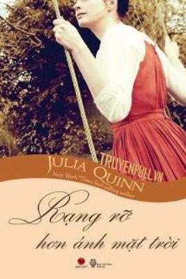 Rạng rõ hơn Ánh Mặt Trời – Julia Quinn
