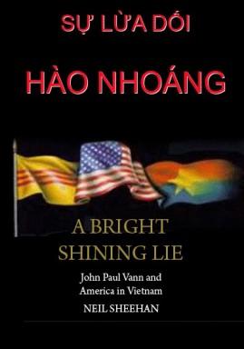 Sự Lừa Dối Hào Nhoáng (Một Người Mỹ Trong Cuộc Chiến Tranh Việt Nam) – Neil Sheehan