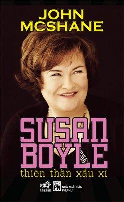Susan Boyle – Thiên Thần Xấu Xí – John Mcshane