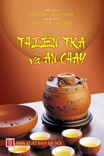 Thiền Trà Và Ăn Chay – Tế Hân & Ngọc Huy