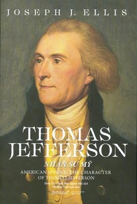 Thomas Jefferson – Nhân Sư Mỹ