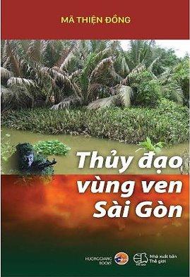 Thủy Đạo Vùng Ven Sài Gòn – Mã Thiện Đồng