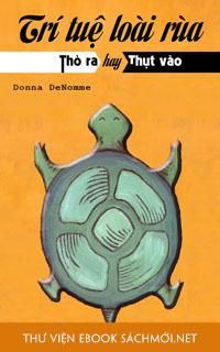 Trí Tuệ Loài Rùa – Sức Mạnh Đến Từ Nội Tại