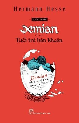 Tuổi Trẻ Băn Khoăn (Demian: Câu Chuyện Tuổi Trẻ Của Emil Sinclair) – Hermann Hesse