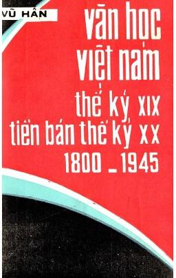 Văn Học Việt 1800 -1945 – Vũ Hân
