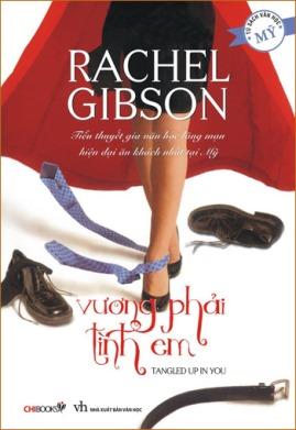 Vương Phải Tình Em – Rachel Gibson