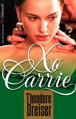 Xơ Carrie – Theodore Dreiser