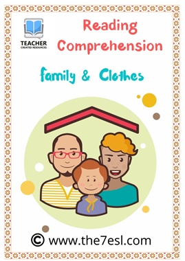 Reading Comprehension (  Family and Clothes )