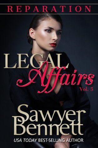 Reparation by Sawyer Bennett Love Affairs Vol. 5