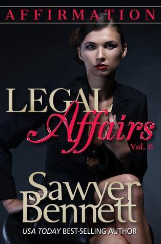Affirmation by Sawyer Bennett Love Affairs Vol. 6