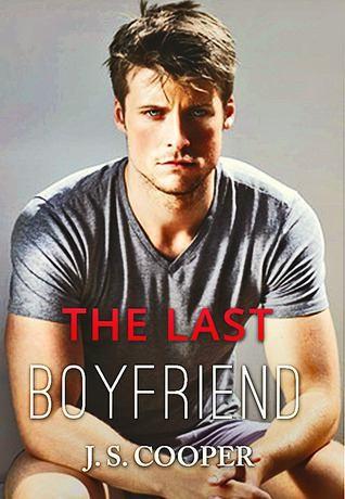The Last Boyfriend by J.S. Cooper