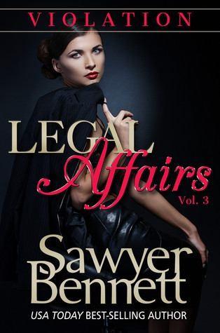 Violation by Sawyer Bennett Love Affairs Vol. 3