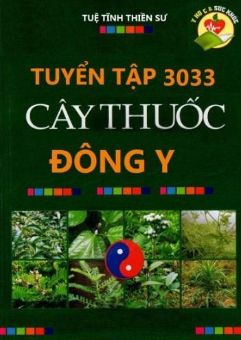 Tuyển Tập 3033 Cây Thuốc Đông Y